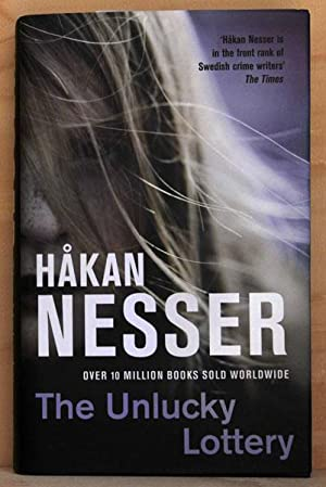 The Unlucky Lottery (UK Signed Copy): Nesser, Hakan
