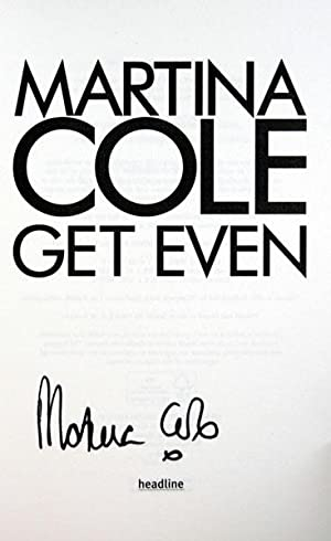 Get Even (UK Signed Copy): Martina Cole