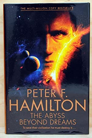 The Abyss Beyond Dreams (UK Signed Copy): Peter F Hamilton