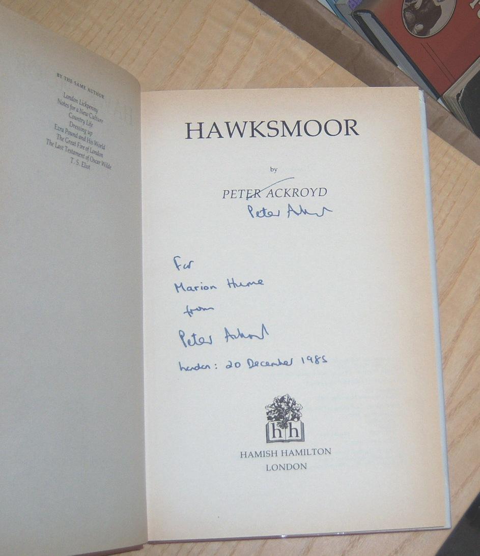 Hawksmoor: Ackroyd, Peter (signed)