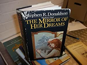 The Mirror Of Her Dreams: Donaldson, Stephen R.