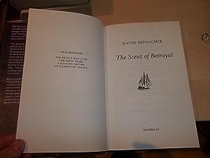 The Scent of Betrayal: Donachie, David