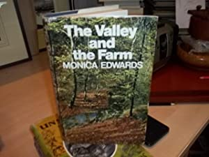 The Valley and the Farm: Edwards, Monica