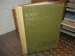 Kate Greenaway Pictures from originals presented by her to John Ruskin and other personal friends.:...