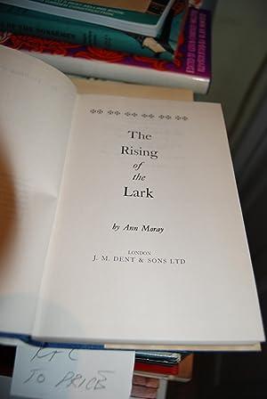The Rising Of The Lark: Moray, Ann