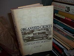 Organized Crimes: Von Hoffman, Nicholas