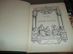 The Book Of British Ballads: Hall, S. C. (ed)