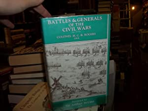 Battles and Generals of the Civil Wars 1642-1651: Rogers