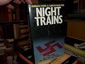 Night Trains: Wood, Barbara; Wootton, Gareth