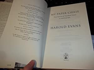 My Paper Chase : True Stories of Vanished Times: Evans, Harold