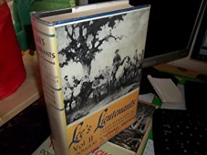 Lee's Lieutenants: A study in Command volume 2: Freeman, Douglas Southall