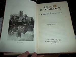 Rambles in Somerset: Wade, G.W.