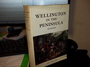 Wellington in the Peninsula 1808 - 1814: Weller, Jac