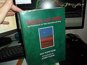 Fields of Fire: Battlefields of the Peninsular: Fletcher, Ian;Cook, Andy