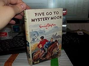 Five Go TO Mystery Moor: Blyton, Enid