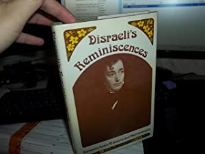Disraeli's Reminiscences: Disraeli, Benjamin;Swartz, Marvin;Swartz, Helen M.