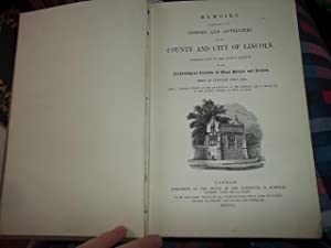 Memoirs Illustrative of the History and Antiquities of the County and City of Lincoln.