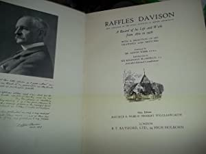 Raffles Davison: A record of his life and work from 1870 to 1926: WEBB, Maurice E. & Herbert ...