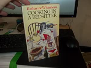 Cooking A Bedsitter: Whitehorn, Katharine