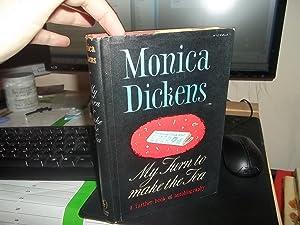 My Turn To Make The Tea: Dickens, Monica