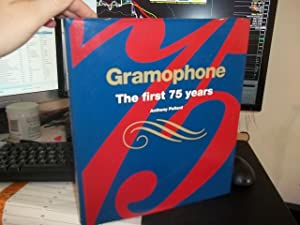 Gramophone : The First 75 Years