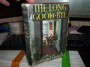 The Long Good-Bye: Chandler, Raymond