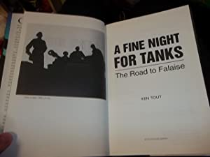 A Fine Night for Tanks: The Road to Falaise: Tout, Ken