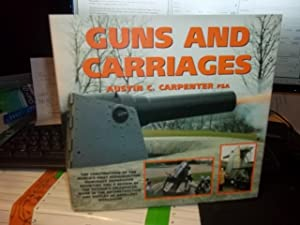 Guns and Carriages
