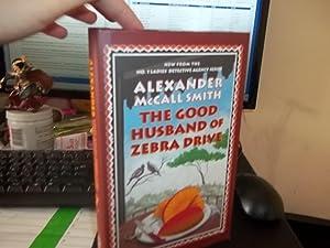 The Good Husband of Zebra Drive: McCall Smith, Alexander