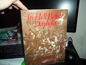 In Hell before Daylight: The Siege and Storming of the Fortress of Badajoz, 16 March to 6 April ...