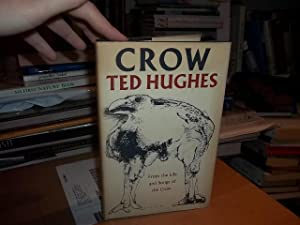 Crow:from the Life and Songs of the Crow: From the Life and Songs of the Crow: Hughes, Ted