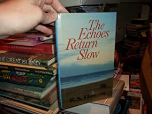 The Echoes Return Slow: Thomas, R.S.