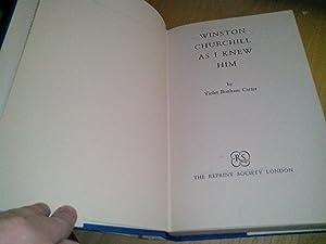 Winston Churchill: As I Knew Him: Carter, Violet Bonham