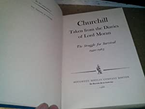 Churchill, Taken from the Diaries of Lord Moran: the Struggle for Survival 1940 - 1965