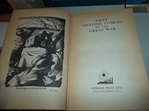 Fifty Amazing Stories Of The Great War