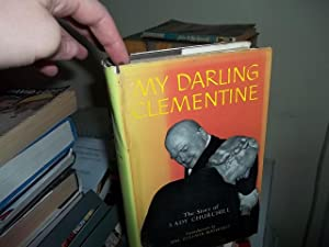 My Darling Clementine, The story of Lady Churchill