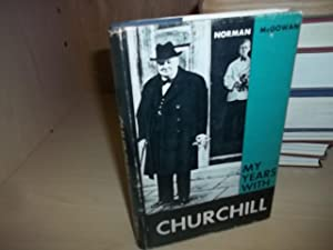 My Years With Churchill: McGowan, Norman