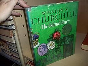 The Island Race: Churchill, Winston S.