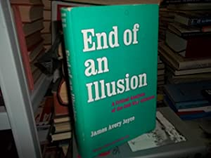 End of an Illusion: Joyce, James Avery