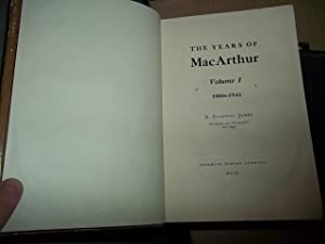 The Years Of MacArthur, Volume 1. 1880-1941: James, Clayton D.