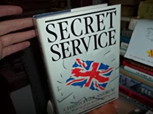 Secret Service: The Making of the British Intelligence Community: Andrew, Christopher M.