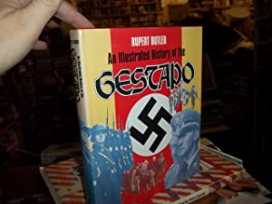 An Illustrated History of the Gestapo: Butler, Rupert