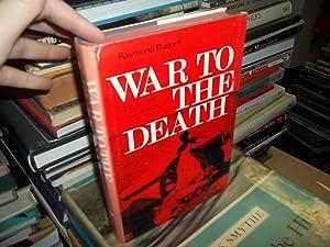 War to the Death: Rudorff, Raymond