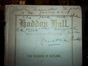 Haddon Hall, being notes on its History: The Duchess of Rutland