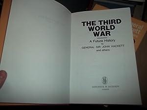 The Third World War, A future History: Hackett, John