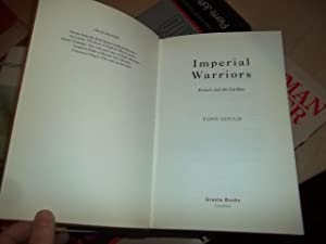 Imperial Warriors: Britain and the Gurkhas: Gould, Tony