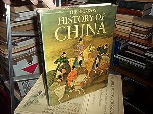 The Horizon History of China: Fitzgerald, C.P.