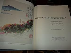 Studies In Connoisseurship, Chinese Paintings from the Arthur M. Sackler Collection in New Tork and...
