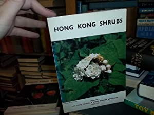 Hog Kong Shrubs