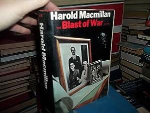 The Blast Of War 1939-1945: Macmillan, Harold